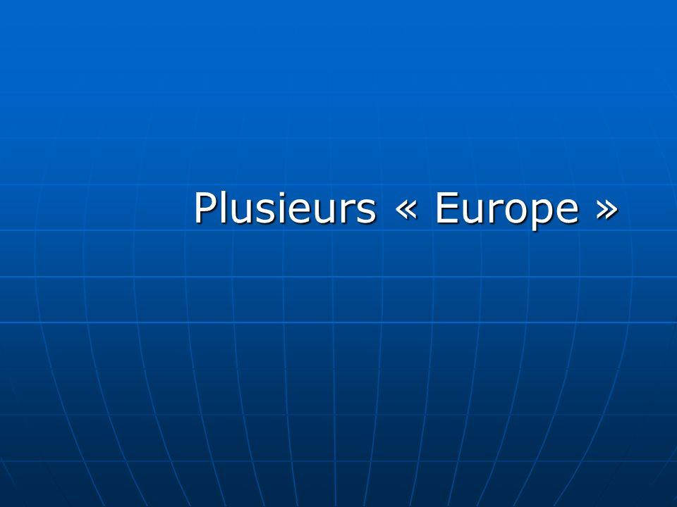 Plusieurs « Europe »