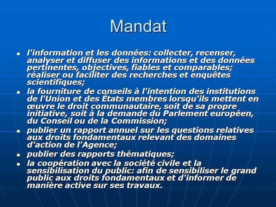 Mandat l'information et les données: collecter, recenser, analyser et diffuser des informations et des données pertinentes, objectives, fiables et com
