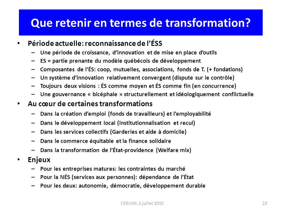 Que retenir en termes de transformation? Période actuelle: reconnaissance de lÉSS – Une période de croissance, dinnovation et de mise en place doutils