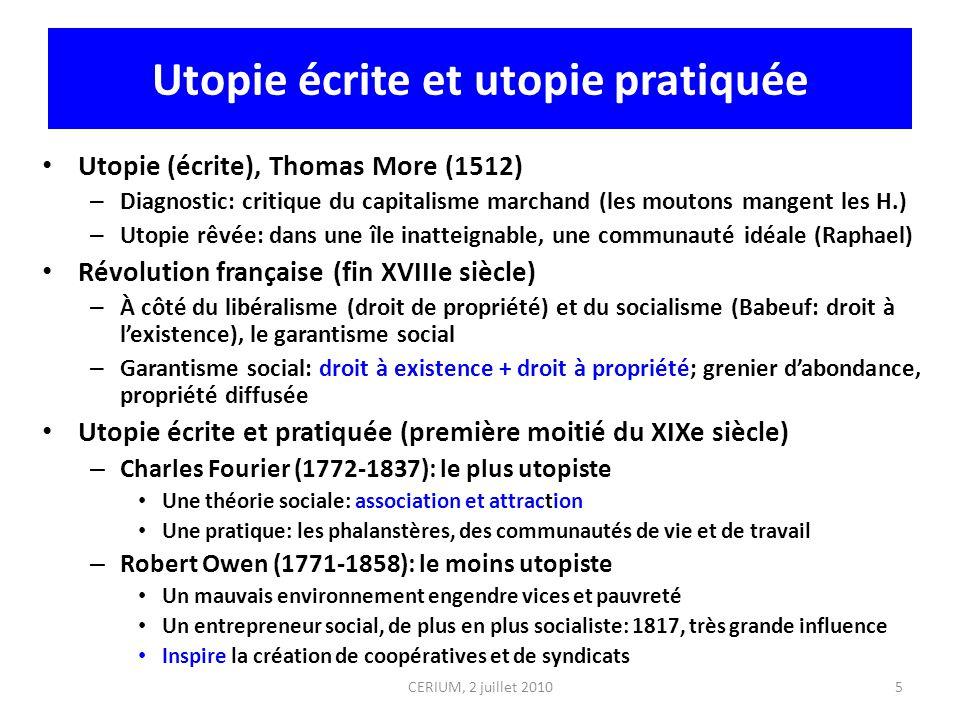 Utopie écrite et utopie pratiquée Utopie (écrite), Thomas More (1512) – Diagnostic: critique du capitalisme marchand (les moutons mangent les H.) – Ut