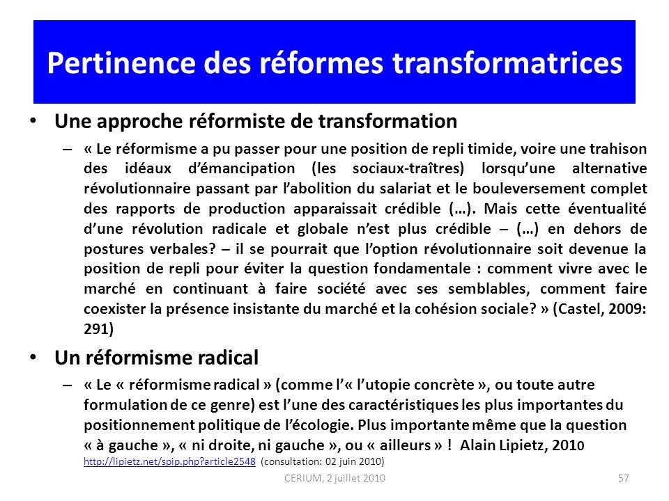 Pertinence des réformes transformatrices Une approche réformiste de transformation – « Le réformisme a pu passer pour une position de repli timide, vo