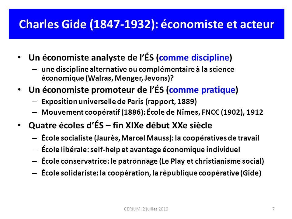 Charles Gide (1847-1932): économiste et acteur Un économiste analyste de lÉS (comme discipline) – une discipline alternative ou complémentaire à la sc