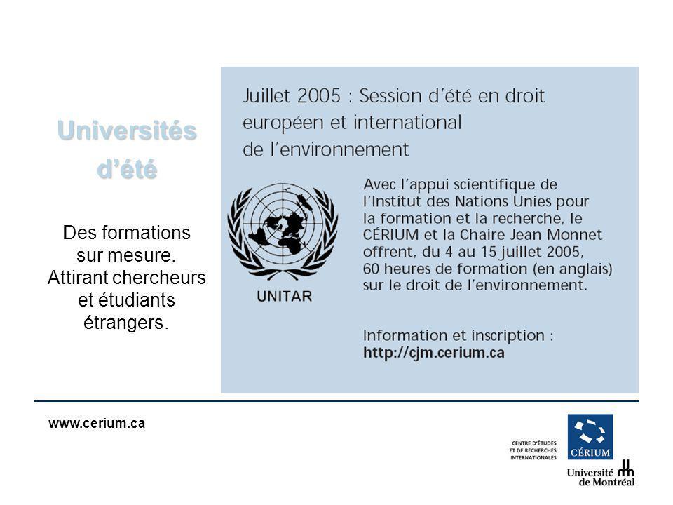 www.cerium.ca Universités dété Des formations sur mesure.