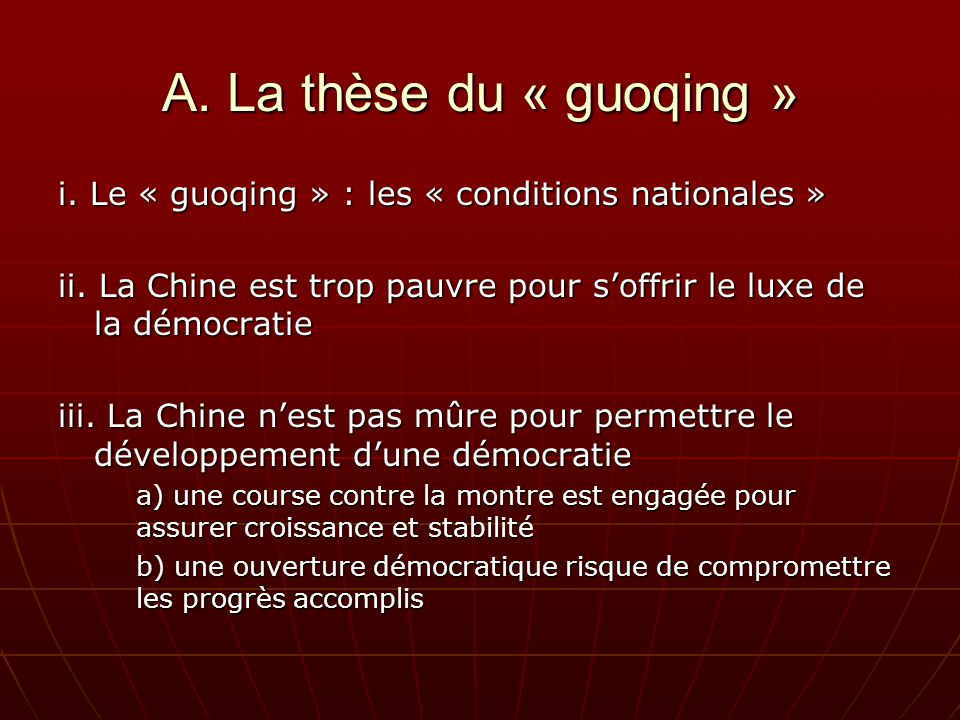 A. La thèse du « guoqing » i. Le « guoqing » : les « conditions nationales » ii.