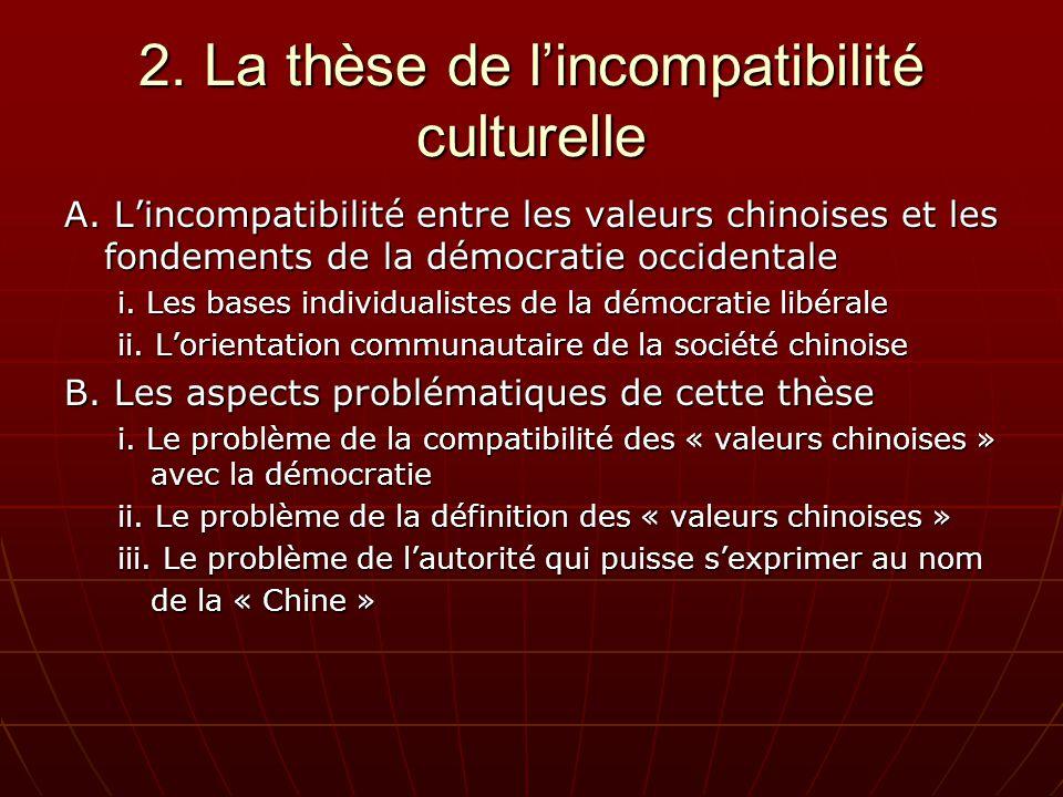2. La thèse de lincompatibilité culturelle A.