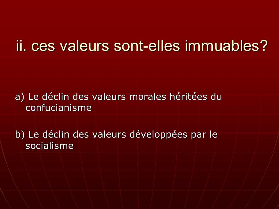 ii. ces valeurs sont-elles immuables.