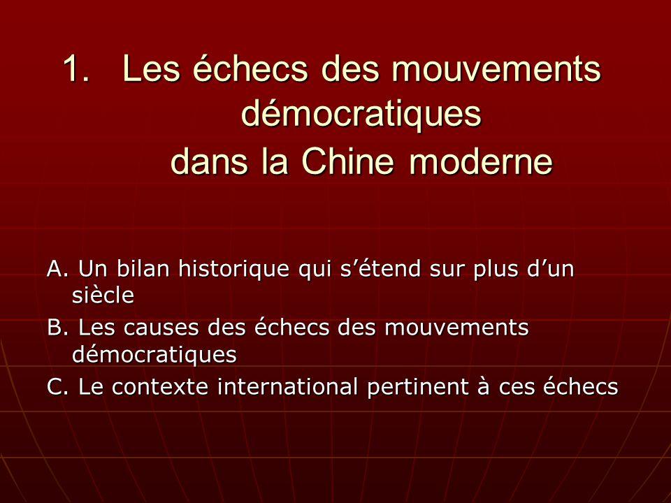 1.Les échecs des mouvements démocratiques dans la Chine moderne A.