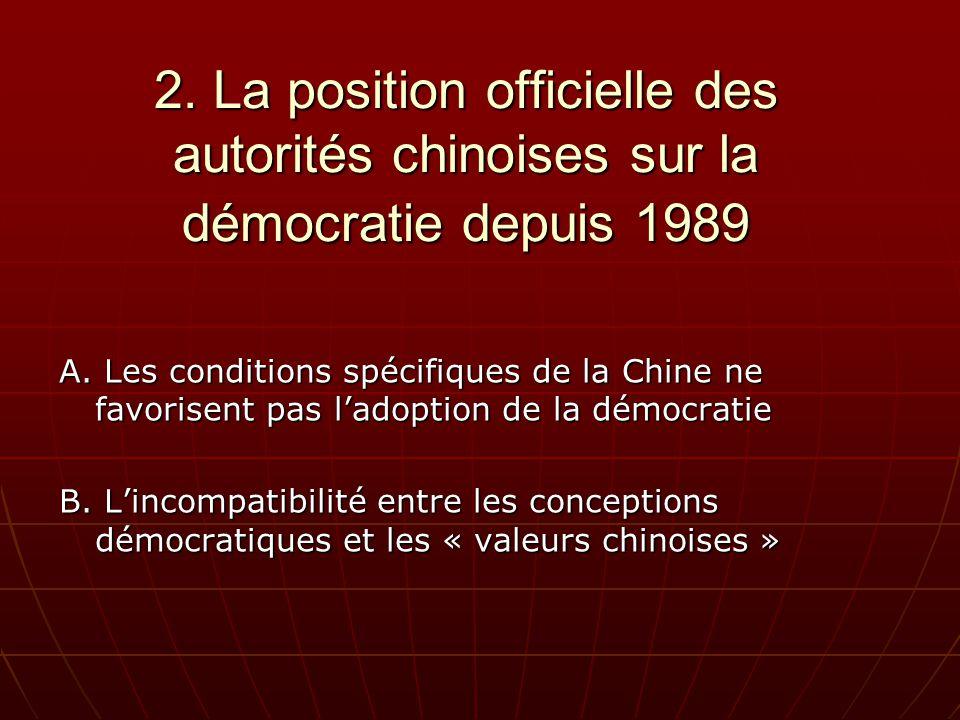2. La position officielle des autorités chinoises sur la démocratie depuis 1989 A.