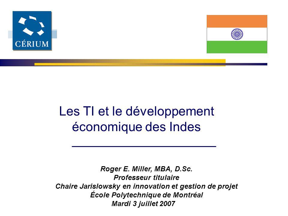 Les TI et le développement économique des Indes Roger E.