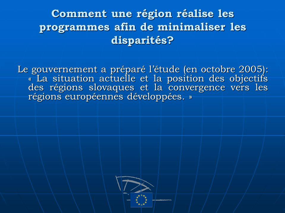 Comment une région réalise les programmes afin de minimaliser les disparités? Le gouvernement a préparé létude (en octobre 2005): « La situation actue