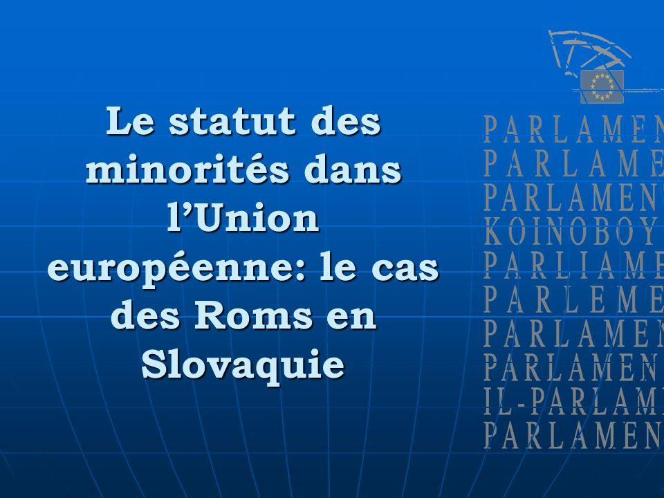 Le statut des minorités dans lUnion européenne: le cas des Roms en Slovaquie