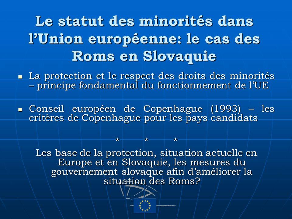 La protection et le respect des droits des minorités – principe fondamental du fonctionnement de lUE La protection et le respect des droits des minori