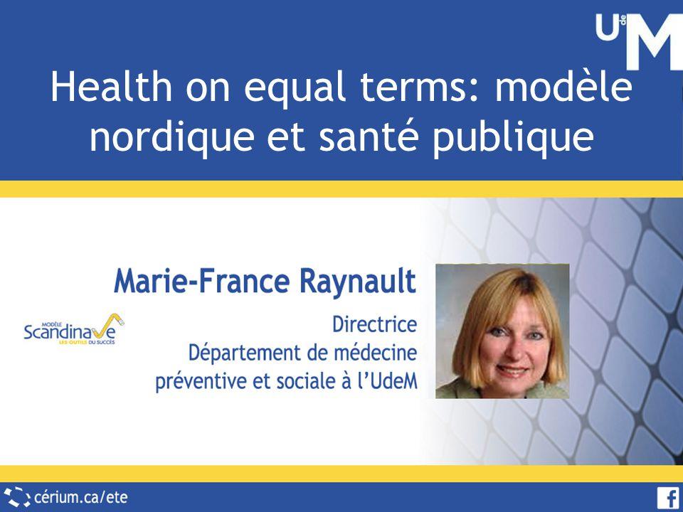 Vision pour légalité en matière de santé Le principe à la base de tous les efforts en santé publique est que tous les citoyens ont la même valeur.