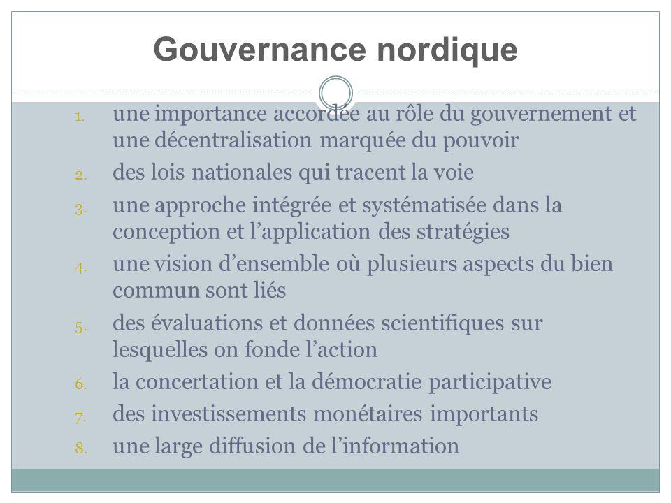 1. une importance accordée au rôle du gouvernement et une décentralisation marquée du pouvoir 2.