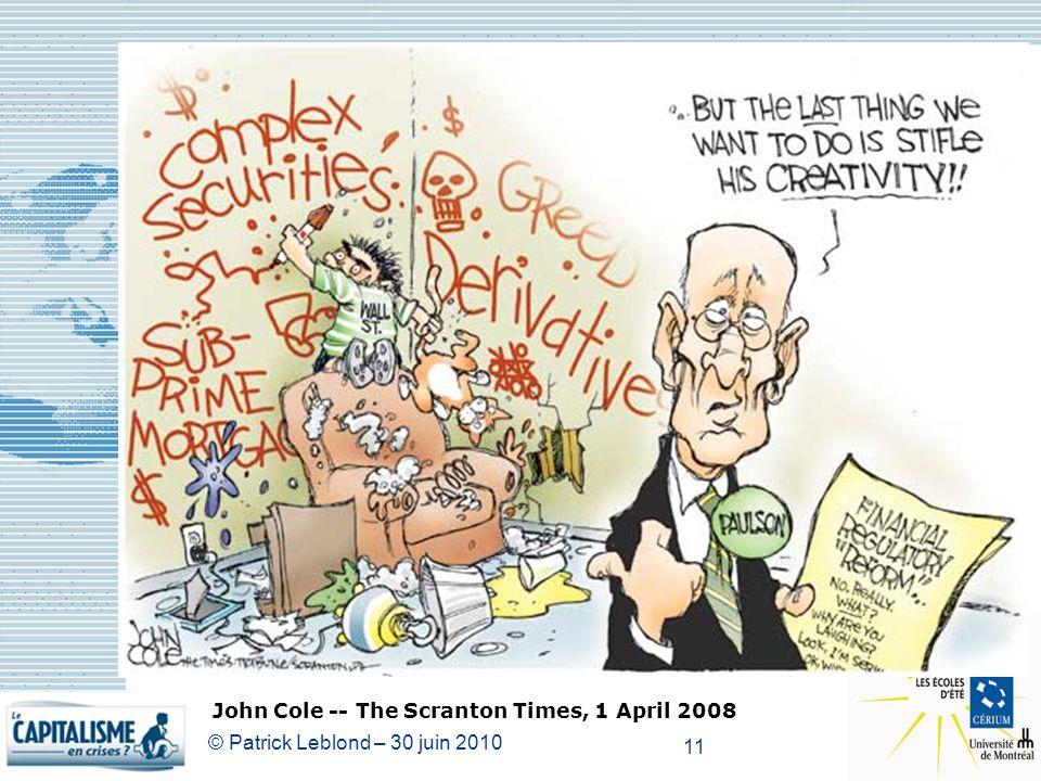 © Patrick Leblond – 30 juin 2010 11 John Cole -- The Scranton Times, 1 April 2008