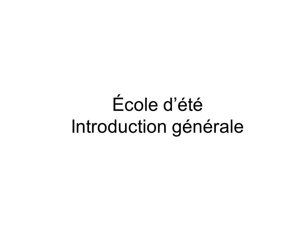 École dété Introduction générale