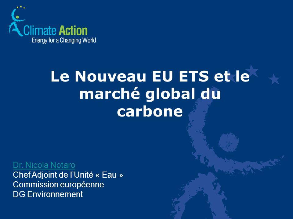 Le Nouveau EU ETS et le marché global du carbone Dr.