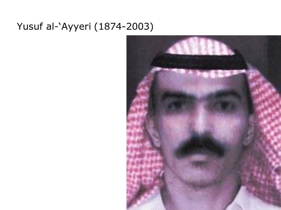 Yusuf al-Ayyeri (1874-2003)