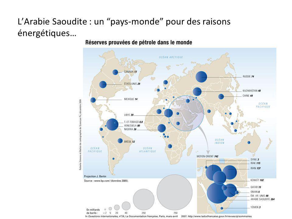 LArabie Saoudite : un pays-monde pour des raisons énergétiques…