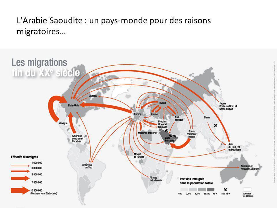 LArabie Saoudite : un pays-monde pour des raisons migratoires…