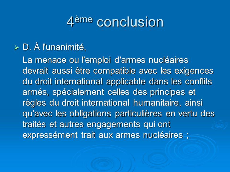 4 ème conclusion D.À l unanimité, D.