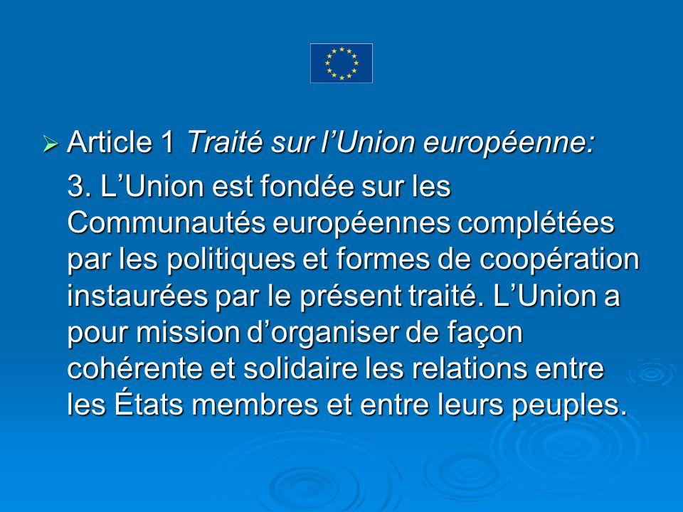 Article 1 Traité sur lUnion européenne: Article 1 Traité sur lUnion européenne: 3.