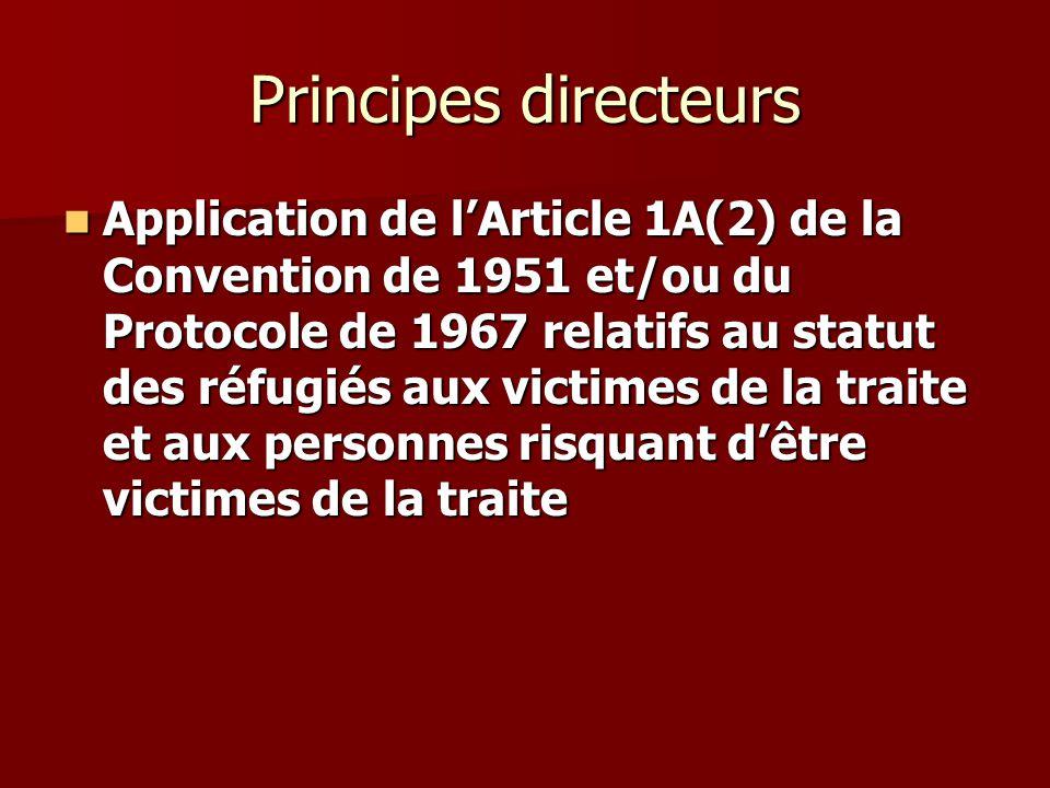 Principes directeurs Application de lArticle 1A(2) de la Convention de 1951 et/ou du Protocole de 1967 relatifs au statut des réfugiés aux victimes de