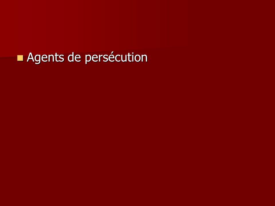 Agents de persécution Agents de persécution