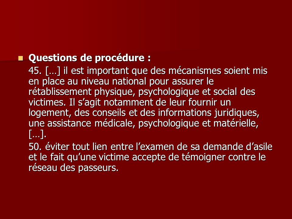 Questions de procédure : Questions de procédure : 45. […] il est important que des mécanismes soient mis en place au niveau national pour assurer le r