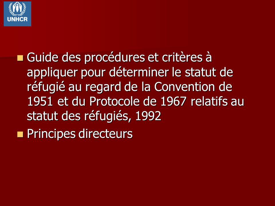 Guide des procédures et critères à appliquer pour déterminer le statut de réfugié au regard de la Convention de 1951 et du Protocole de 1967 relatifs
