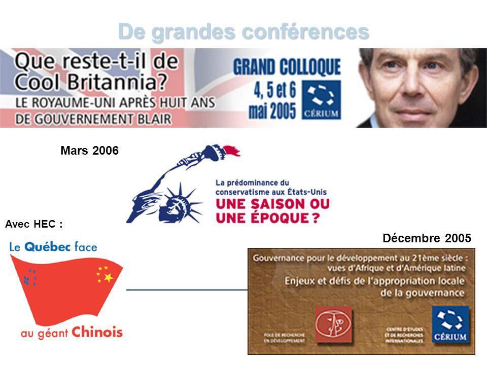 www.cerium.ca De grandes conférences Décembre 2005 Mars 2006 Avec HEC :