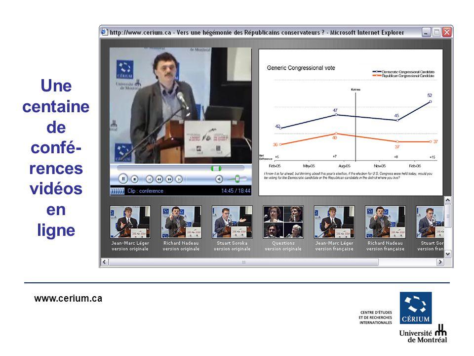 www.cerium.ca Une centaine de confé- rences vidéos en ligne
