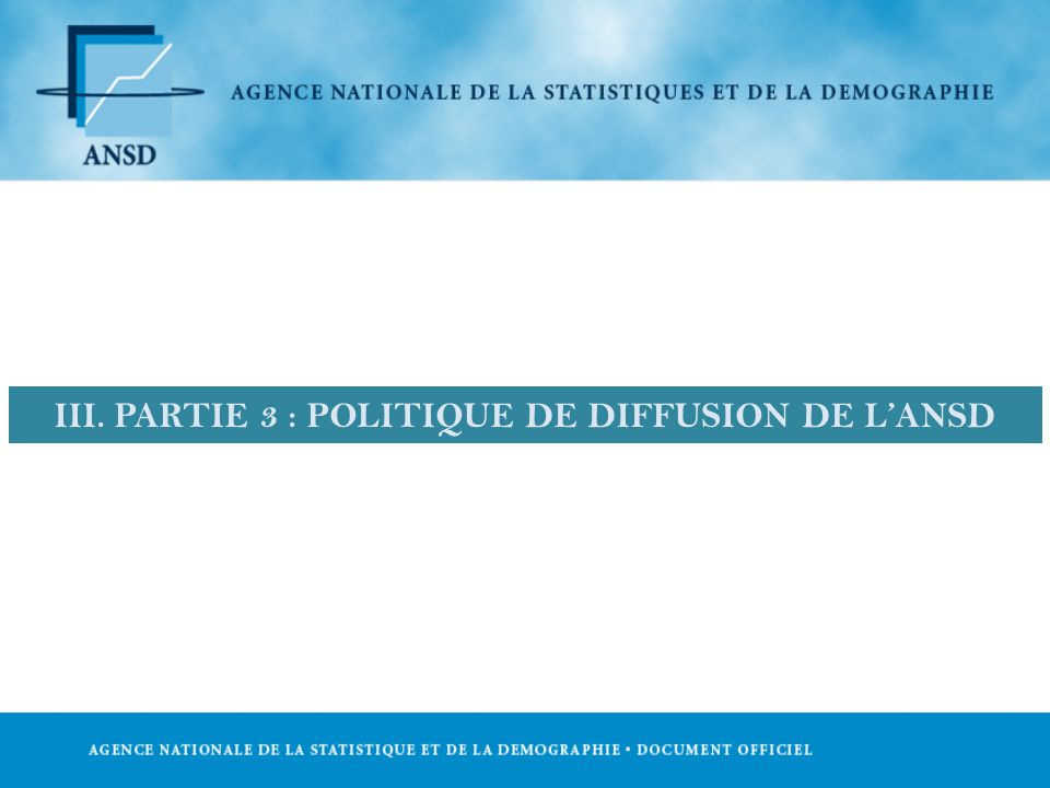 III. PARTIE 3 : POLITIQUE DE DIFFUSION DE LANSD