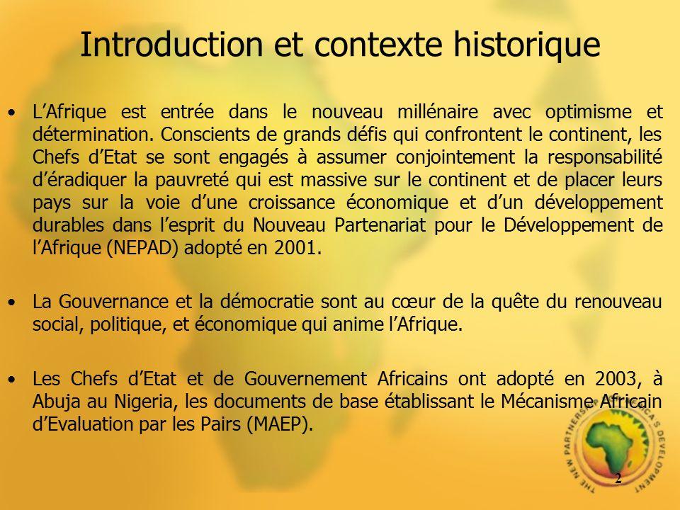 Introduction et contexte historique LAfrique est entrée dans le nouveau millénaire avec optimisme et détermination. Conscients de grands défis qui con