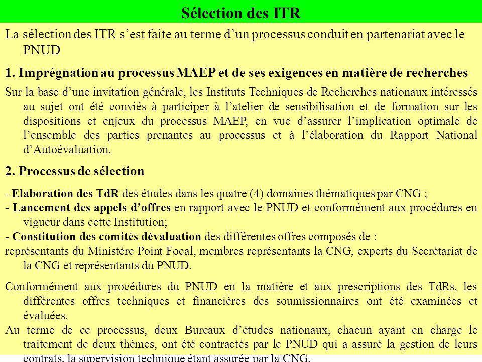 Sélection des ITR La sélection des ITR sest faite au terme dun processus conduit en partenariat avec le PNUD 1. Imprégnation au processus MAEP et de s