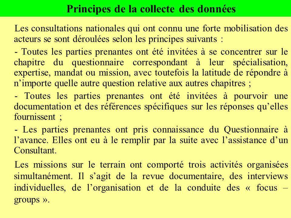 Les consultations nationales qui ont connu une forte mobilisation des acteurs se sont déroulées selon les principes suivants : - Toutes les parties pr