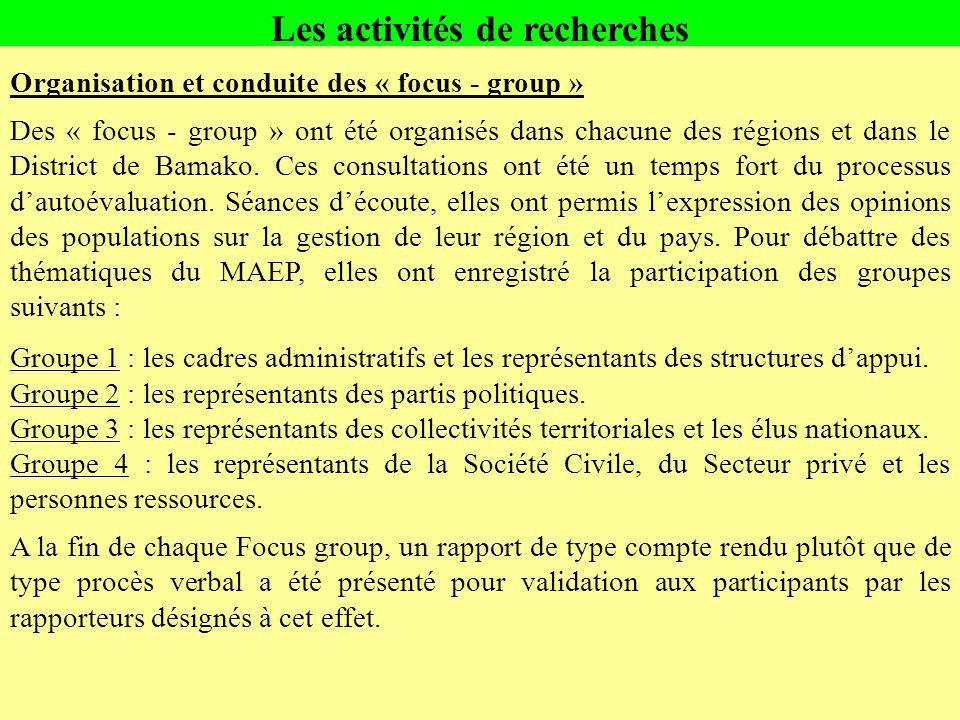 Organisation et conduite des « focus - group » Des « focus - group » ont été organisés dans chacune des régions et dans le District de Bamako. Ces con