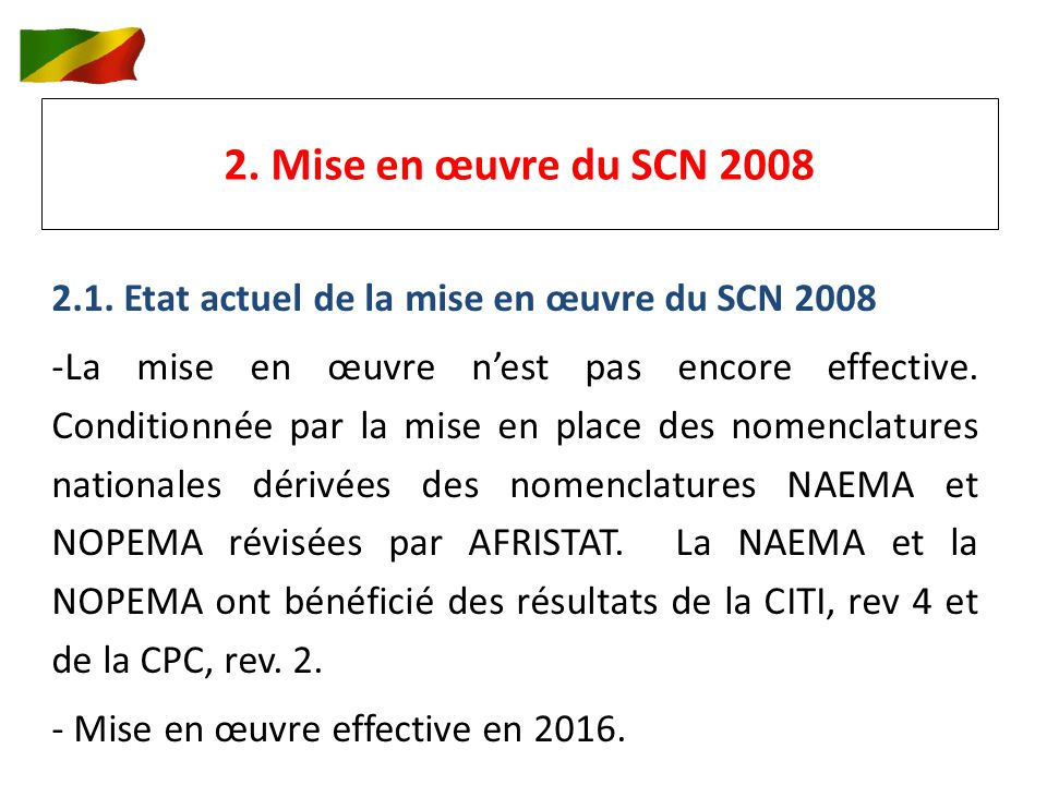 2. Mise en œuvre du SCN 2008 2.1.