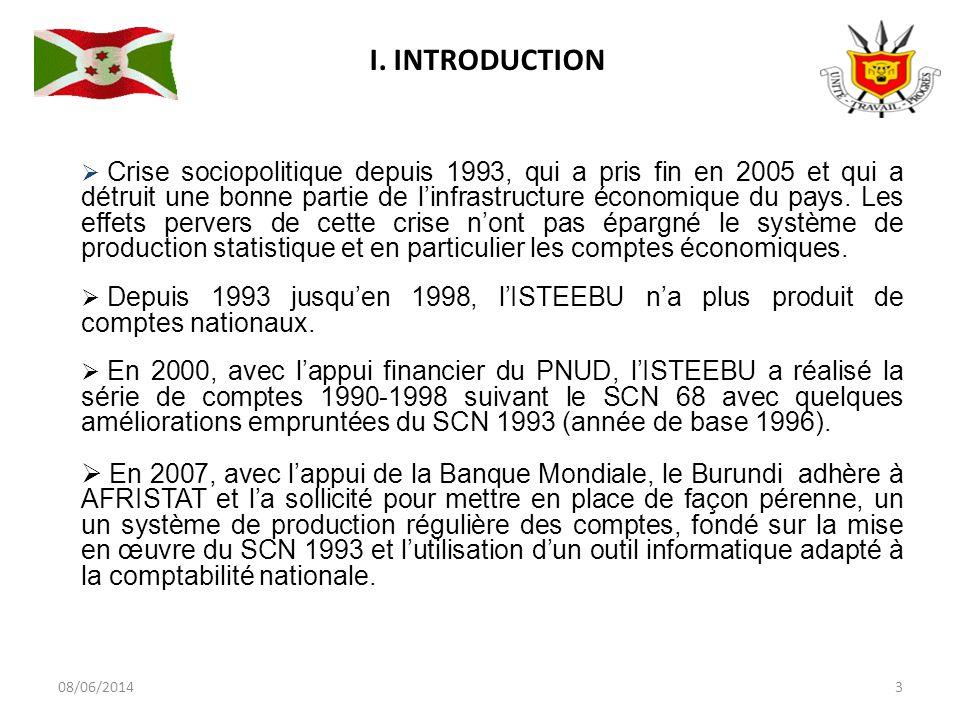 08/06/20143 Crise sociopolitique depuis 1993, qui a pris fin en 2005 et qui a détruit une bonne partie de linfrastructure économique du pays.