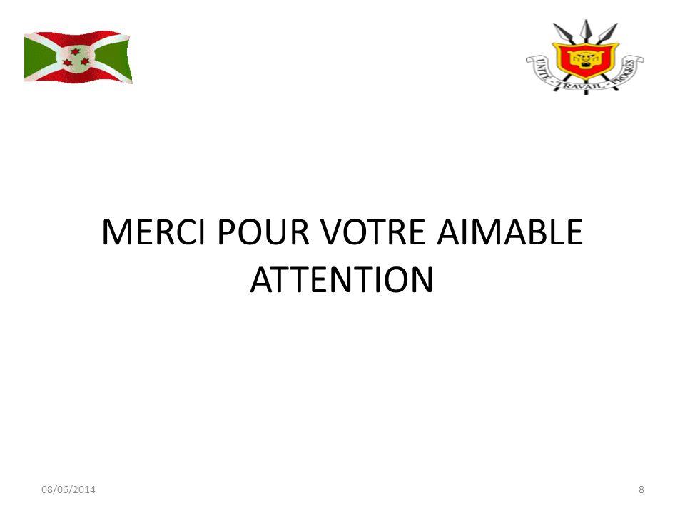 MERCI POUR VOTRE AIMABLE ATTENTION 08/06/20148