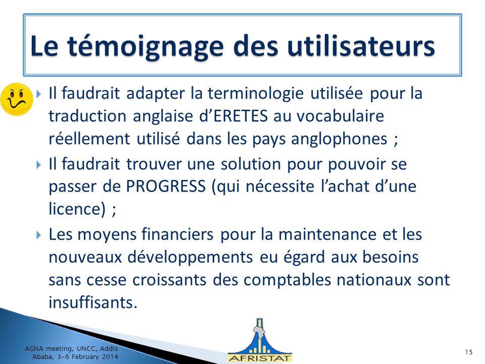 Il faudrait adapter la terminologie utilisée pour la traduction anglaise dERETES au vocabulaire réellement utilisé dans les pays anglophones ; Il faud
