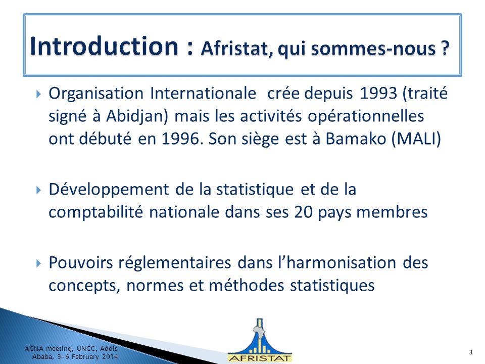 Organisation Internationale crée depuis 1993 (traité signé à Abidjan) mais les activités opérationnelles ont débuté en 1996.