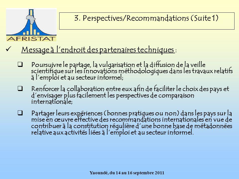 Yaoundé, du 14 au 16 septembre 2011 Merci de votre aimable attention !