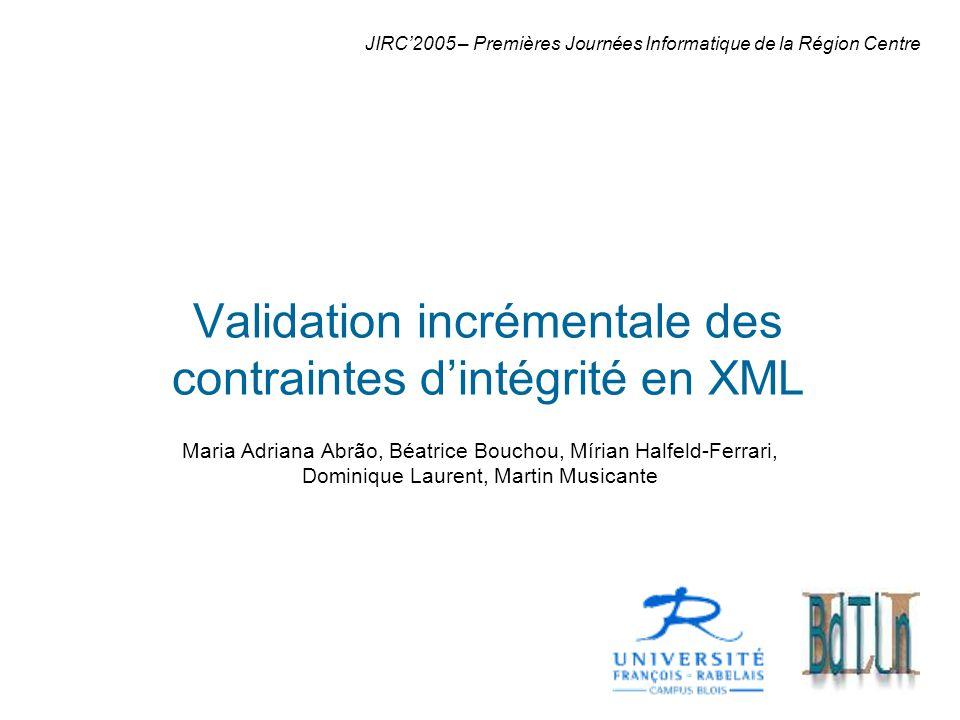 Complexité La complexité de la validation incrémentale est considerée selon les opérations: Insertion: O(n.