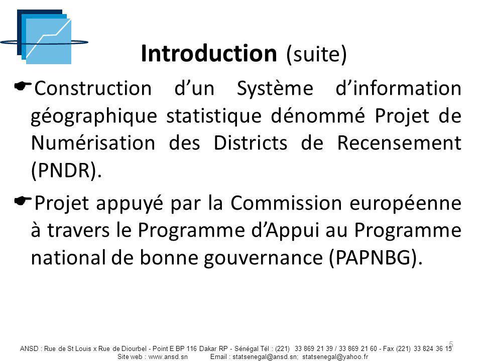 Construction dun Système dinformation géographique statistique dénommé Projet de Numérisation des Districts de Recensement (PNDR). Projet appuyé par l