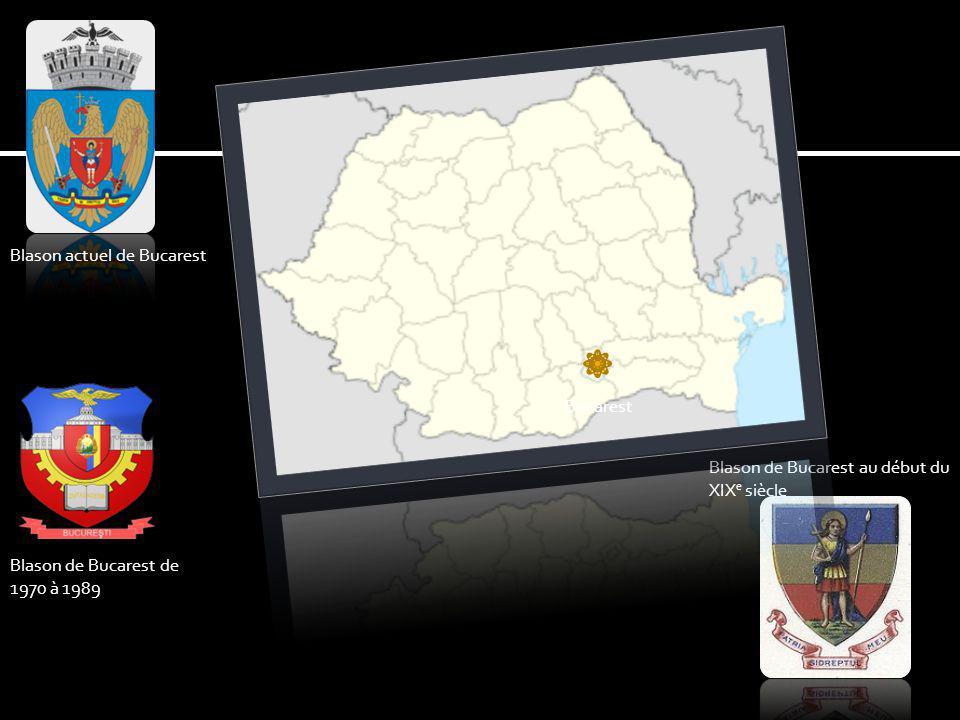 Blason de Bucarest au début du XIX e siècle Blason de Bucarest de 1970 à 1989 Blason actuel de Bucarest Bucarest
