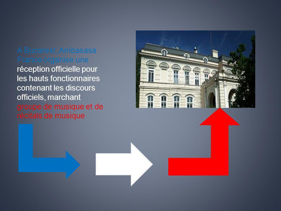 A Bucarest, Ambasasa France organise une réception officielle pour les hauts fonctionnaires contenant les discours officiels, marchant groupe de musiq