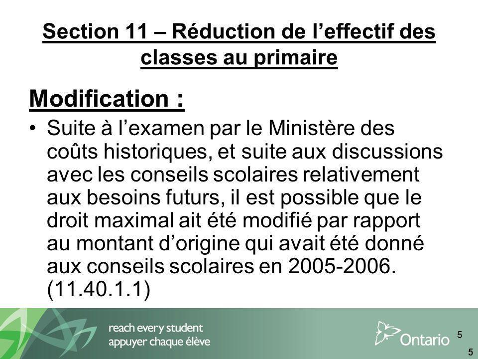 6 6 Section 11 – Financement transitoire des immobilisations Modification : Le SIFE maintenant rend admissible pour le financement, les frais de location approuvés et encourus pendant lannée en cours (11.70.1.3)