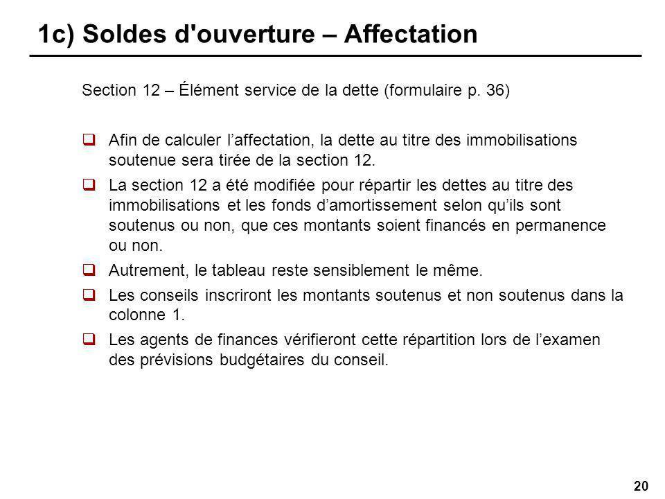 20 1c) Soldes d ouverture – Affectation Section 12 – Élément service de la dette (formulaire p.