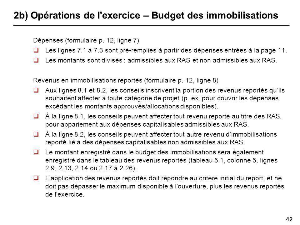 42 2b) Opérations de l exercice – Budget des immobilisations Dépenses (formulaire p.